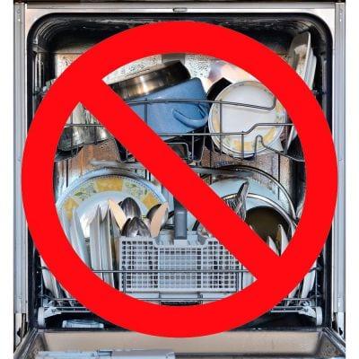 Do Not Use a Dishwasher
