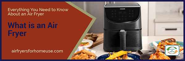 What is an Air Fryer Featured Image
